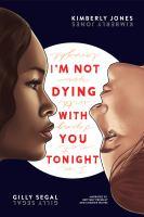 Imagen de portada para I'm not dying with you tonight [sound recording CD]