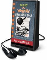 Cover image for Diary of a wimpy kid. bk. 14 [Playaway] : Wrecking ball