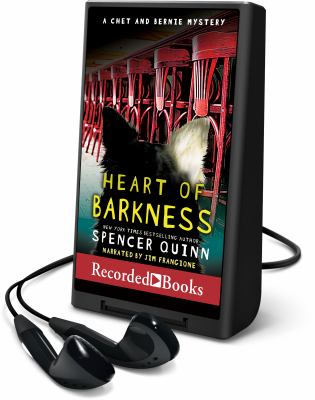 Cover image for Heart of barkness. bk. 9 [Playaway] : Chet and Bernie mystery series