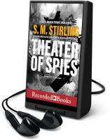 Imagen de portada para Theater of spies. bk. 2 [Playaway] : Alternate World War I series