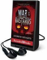 Imagen de portada para War of the bastards. bk. 3 [Playaway] : Royal bastards series