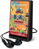 Cover image for Road tripped [Playaway]