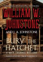 Cover image for Bury the hatchet. bk. 2 [sound recording CD] : Buck Trammel western series