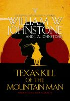 Cover image for Texas kill of the mountain man. bk. 45 [sound recording CD] : Last mountain man series