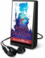 Imagen de portada para ANYA AND THE DRAGON [Playaway]