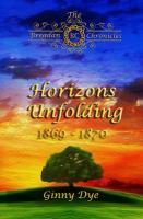 Cover image for Horizons unfolding, November 1969 - March 1870. bk. 12 : Bregdan chronicles series