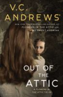 Cover image for Out of the attic. bk. 10 : Dollanganger series