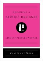 Cover image for Becoming a fashion designer : Masters at work series