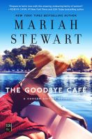 Cover image for The goodbye café . bk. 3 : Hudson sisters series