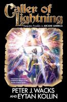 Cover image for Caller of lightning. bk. 3 : Arcane America series