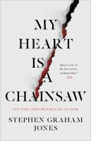 Cover image for My heart is a chainsaw