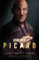 Imagen de portada para The last best hope : Star trek: Picard series