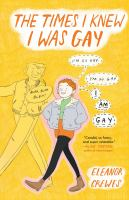 Cover image for The times I knew I was gay [graphic novel]