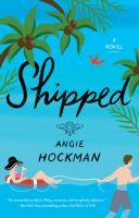 Imagen de portada para Shipped : a novel