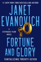 Imagen de portada para Fortune and glory. bk. 27 : Stephanie Plum series