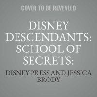 Cover image for School of secrets. bks. 2-3 [sound recording CD] : Disney Descendants. School of secrets series