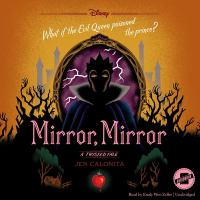 Cover image for Mirror, mirror. bk. 6 [sound recording CD] : Twisted tales series