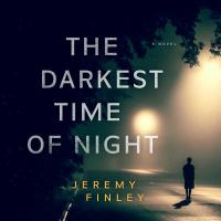 Cover image for The darkest time of night [sound recording CD]
