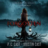 Imagen de portada para Forgotten. bk. 3 [sound recording CD] : House of Night Otherworld series
