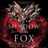 Imagen de portada para Shadow of the fox. bk. 1 [sound recording CD] : Shadow of the Fox trilogy