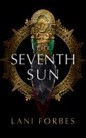 Imagen de portada para The seventh sun The age of the seventh sun series, book 1.