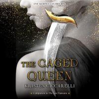 Imagen de portada para The caged queen. bk. 2 [sound recording CD] : Iskari series