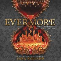 Cover image for Evermore. bk. 2 [sound recording CD] : Everless series