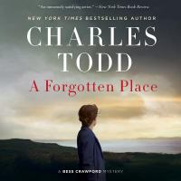 Cover image for A forgotten place. bk. 10 [sound recording CD] : Bess Crawford series