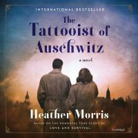 Cover image for The tattooist of Auschwitz [sound recording CD]