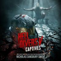 Imagen de portada para Captives. bk. 5 [sound recording CD] : Hell Divers series