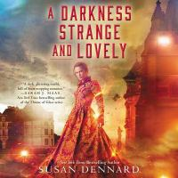 Cover image for A darkness strange and lovely. bk. 2 [sound recording CD] : Something strange and deadly series