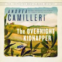 Cover image for The overnight kidnapper. bk. 23 [sound recording CD] : Inspector Montalbano series