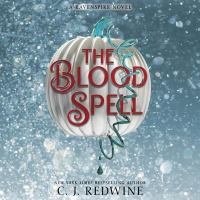 Cover image for The blood spell. bk. 4 [sound recording CD] : Ravenspire series