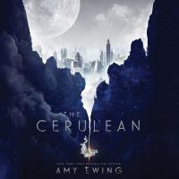 Cover image for The cerulean. bk. 1 [sound recording CD] : Cerulean series