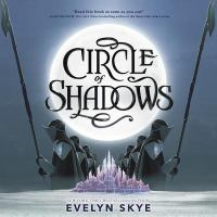 Cover image for Circle of shadows. bk. 1 [sound recording CD] : Circle of shadows series
