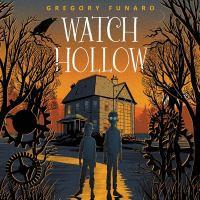 Imagen de portada para Watch Hollow. bk. 1 [sound recording CD] : Watch Hollow series