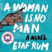 Cover image for A woman is no man [sound recording CD] : a novel