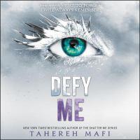 Cover image for Defy me. bk. 5 [sound recording CD] : Shatter me series