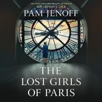 Imagen de portada para The lost girls of Paris [sound recording CD] : a novel