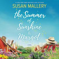 Cover image for The summer of Sunshine and Margot [sound recording CD]