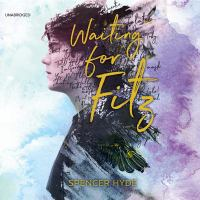 Cover image for Waiting for Fitz [sound recording CD]