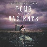 Imagen de portada para Tomb of Ancients. bk. 3 [sound recording CD] : House of Furies series