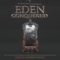 Cover image for Eden conquered. bk. 2 [sound recording CD] : Dividing Eden series