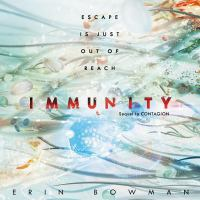 Cover image for Immunity. bk. 2 [sound recording CD] : Contagion series
