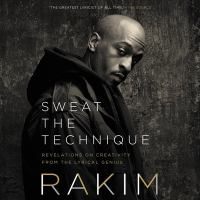Imagen de portada para Sweat the technique [sound recording CD] : revelations on creativity from the lyrical genius
