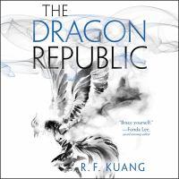 Imagen de portada para The dragon republic. bk. 2 [sound recording CD] : Poppy war series