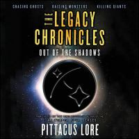 Cover image for Out of the shadows. bks. 4-6 [sound recording CD] : Legacy chronicles series