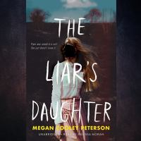 Cover image for The liar's daughter [sound recording CD]