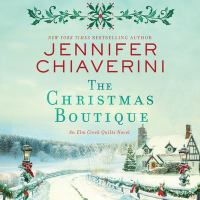 Cover image for The Christmas boutique. bk. 21 [sound recording CD] : Elm Creek Quilts series