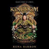 Imagen de portada para Kingdom of souls. bk. 1 [sound recording CD] : Kingdom of souls series